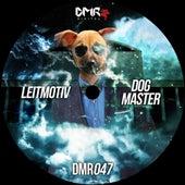 Dog Master by Leit-Motiv