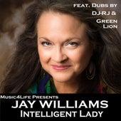 Intelligent Lady -Single by Jay Williams