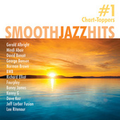Play & Download Smooth Jazz Hits: #1 Chart-Toppers by Various Artists | Napster