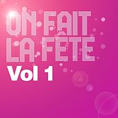 On fait la fête, vol. 1 by Various Artists