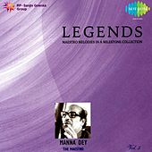 Play & Download Legends: Manna Dey - The Maestro, Vol. 5 by Manna Dey | Napster