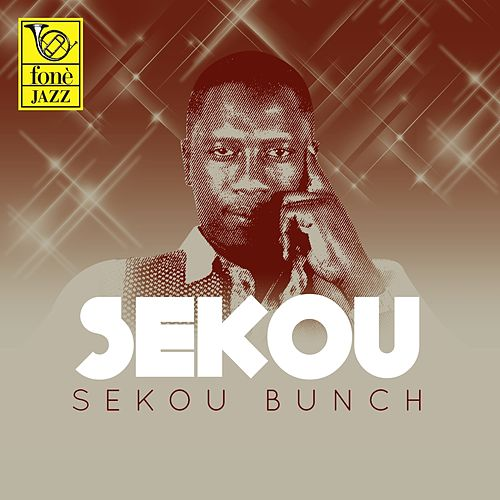 Play & Download Sekou by Sekou Bunch | Napster