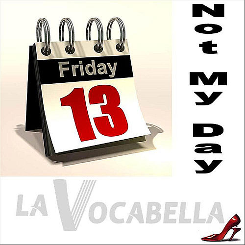 Not My Day - Single by La Vocabella