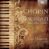 Chopin: Scherzi and Other Music by Ivan Moravec