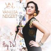 Hey Du by Vanessa Neigert