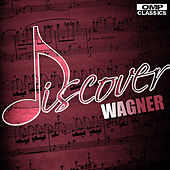 Play & Download Discover: Wagner by Various Artists | Napster