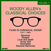 Play & Download Woody Allen's Classical Choices, Vol. 1: 1971 - 1979 by Various Artists | Napster