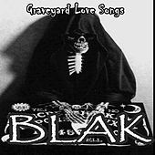 Graveyard Love Songs by Blak