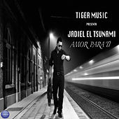 Play & Download Amor Para Ti by Jadiel | Napster