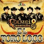 El Toro Loco - Single by Colmillo Norteno