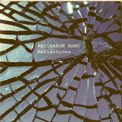 Reflections by Red Baron Band