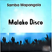 Play & Download Malako Disco by Samba Mapangala | Napster