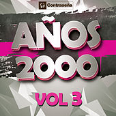 Años 2000 Vol. 3 by Various Artists