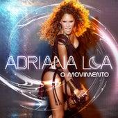 O Movimento by Adriana Lua