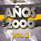Años 2000 Vol. 2 by Various Artists