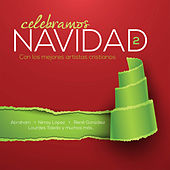 Play & Download Celebramos Navidad Vol. 2 by Various Artists | Napster