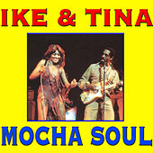 Mocha Soul by Ike and Tina Turner