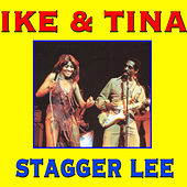 Play & Download Stagger Lee by Ike and Tina Turner | Napster