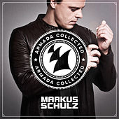 Armada Collected: Markus Schulz by Various Artists