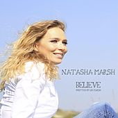 Play & Download Believe by Natasha Marsh | Napster