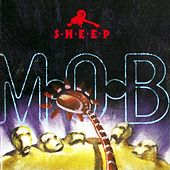 Mob by Sheep