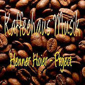 Play & Download Kaffeehaus Musik by Henner Hoier Project | Napster