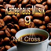 Play & Download Kaffeehaus Musik 9 by Nat Cross | Napster