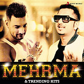 Mehrma & Trending Hits by Various Artists