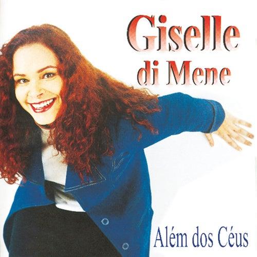 Alem dos Ceus de Giselle Di Mene