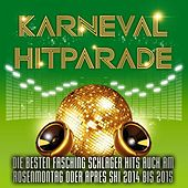 Play & Download Karneval Hitparade – Die besten Fasching Schlager Hits auch am Rosenmontag oder Après Ski 2014 bis 2015 by Various Artists | Napster