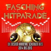Play & Download Fasching Hitparade – Die besten Karneval Schlager Hits 2014 bis 2015 by Various Artists | Napster