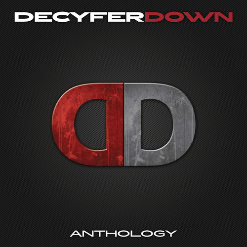 Play & Download Anthology by Decyfer Down | Napster