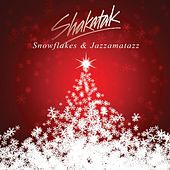 Play & Download Snowflakes & Jazzamatazz by Shakatak | Napster