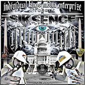 Illuminati by The Sik Sence