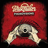 Play & Download Phonovisions Symphonic Orchestra by Wax Tailor | Napster