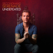 Play & Download Undefeated by Secondhand Serenade | Napster