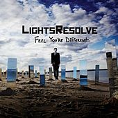 Play & Download Feel You're Different by Lights Resolve | Napster