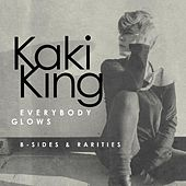 Play & Download Everybody Glows: B-Sides & Rarities by Kaki King | Napster