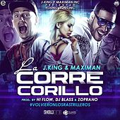 Play & Download La Corre Corillo by J King y Maximan | Napster