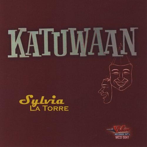 Katuwaan by Sylvia La Torre