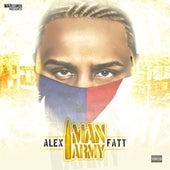 Play & Download 1 Man Army by Alex Fatt | Napster