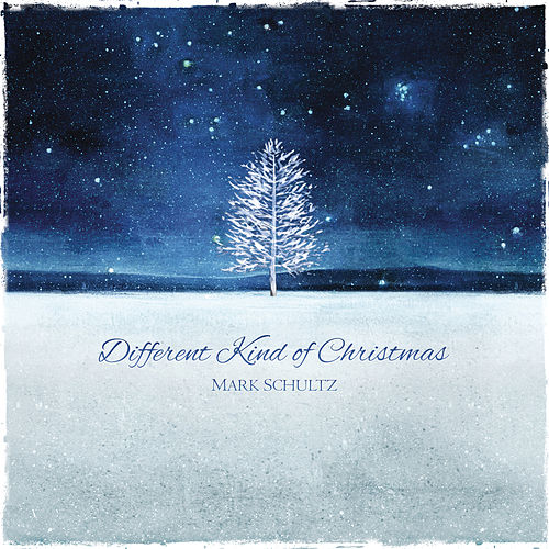 Play & Download Different Kind Of Christmas by Mark Schultz | Napster