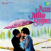 Aan Milo Sajna (Original Motion Picture Soundtrack) by Various Artists
