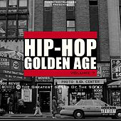 Hip-Hop Golden Age, Vol. 7 (The Greatest Songs Of The 90's) von Various Artists