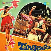 Tangewala (Original Motion Picture Soundtrack) by Various Artists