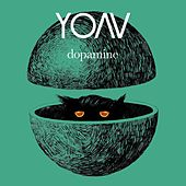Play & Download Dopamine by Yoav | Napster