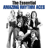 The Essential The Amazing Rhythm Aces by Various Artists