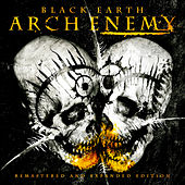 Play & Download Black Earth (Reissue) by Arch Enemy | Napster