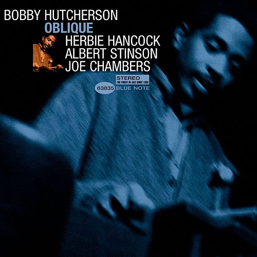 Play & Download Oblique by Bobby Hutcherson | Napster