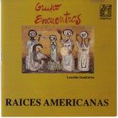 Raices Americanas by Various Artists